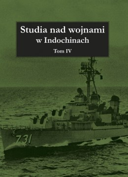 Studia nad wojnami w Indochinach Tom IV