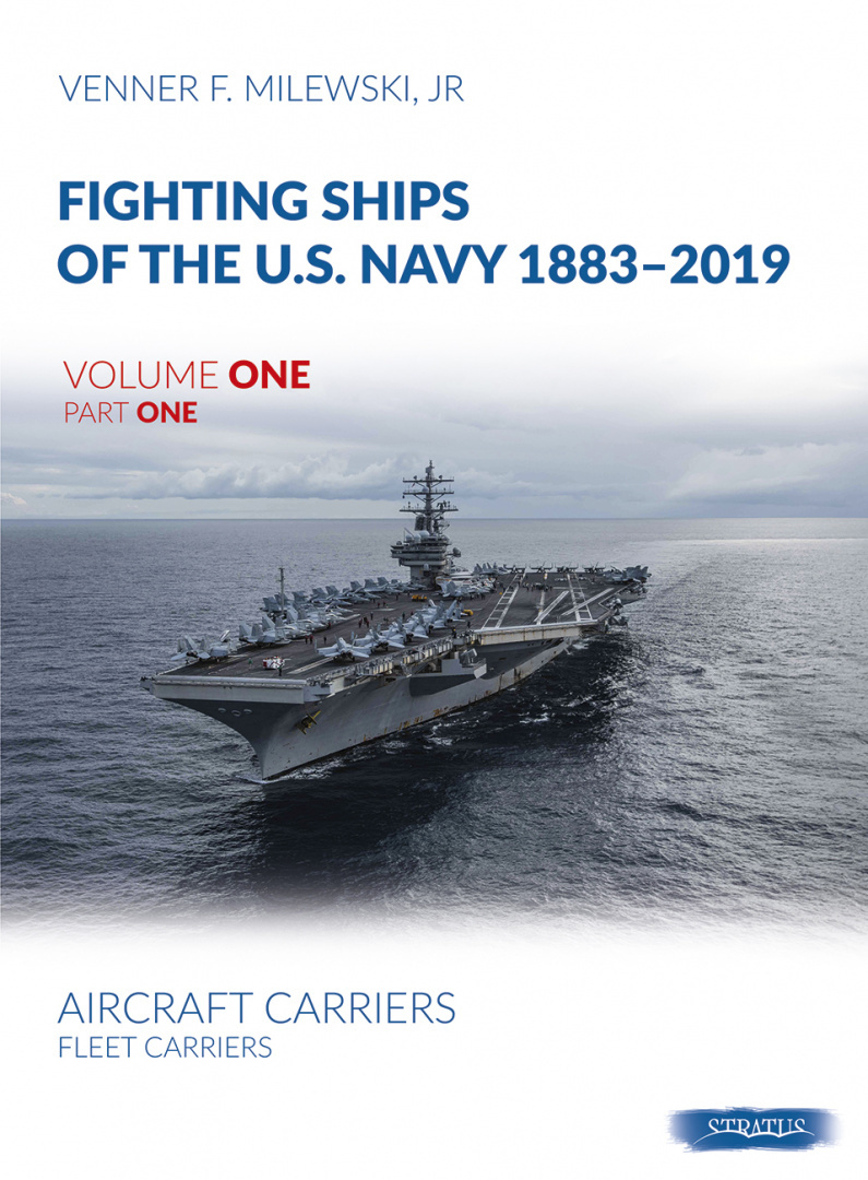 Fighting Ships of the U.S. Navy 1883-2019 vol. 1 part 1